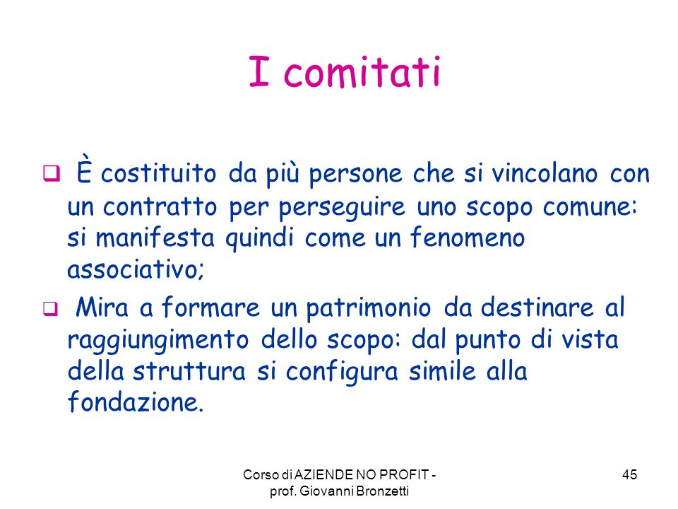 Corso di AZIENDE NO PROFIT - prof. Giovanni Bronzetti