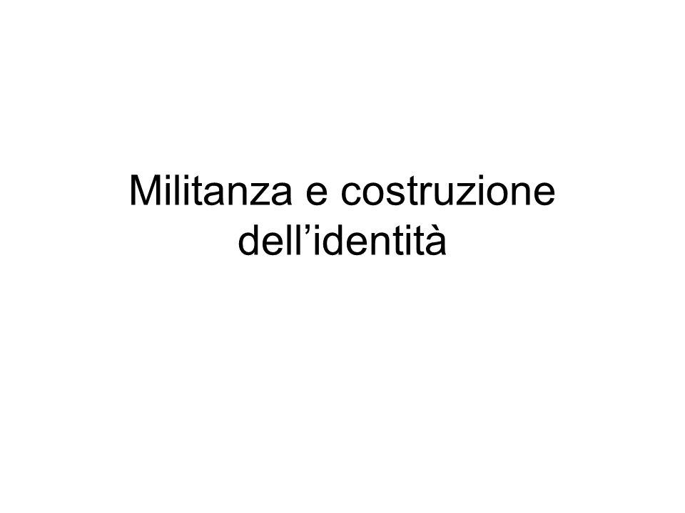 Militanza e costruzione dell'identità