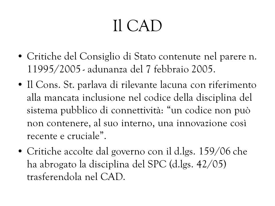 Il CAD Critiche del Consiglio di Stato contenute nel parere n. 11995/2005 - adunanza del 7 febbraio 2005.