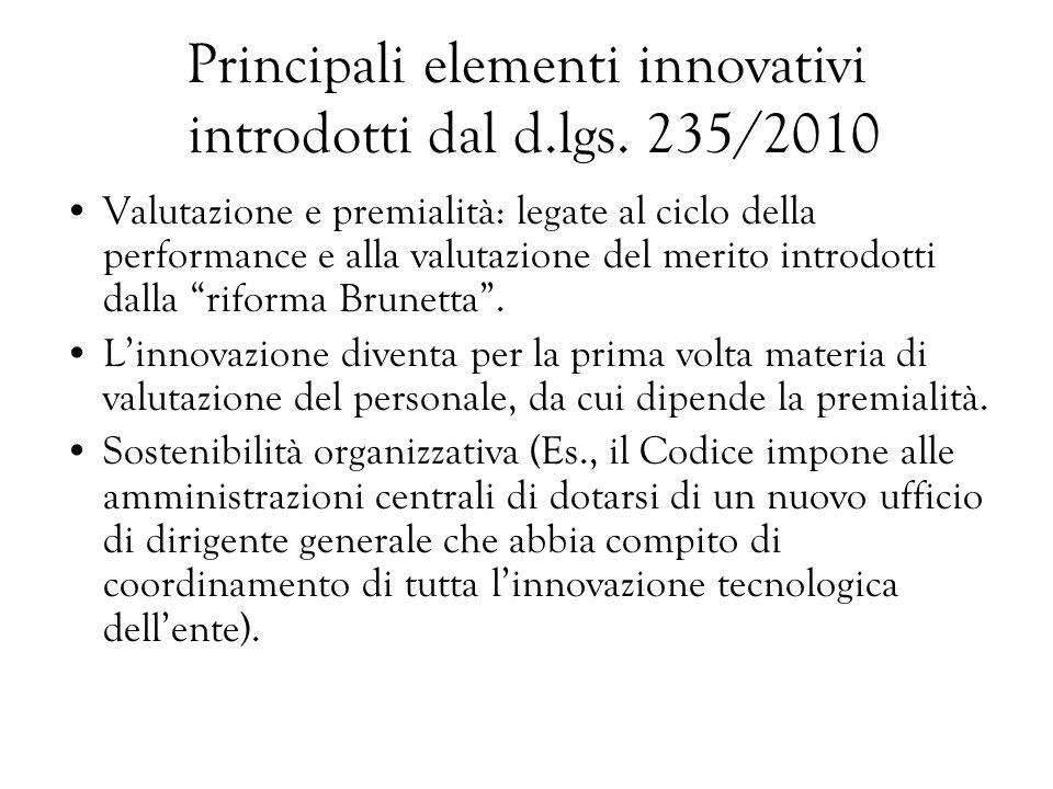 Principali elementi innovativi introdotti dal d.lgs. 235/2010