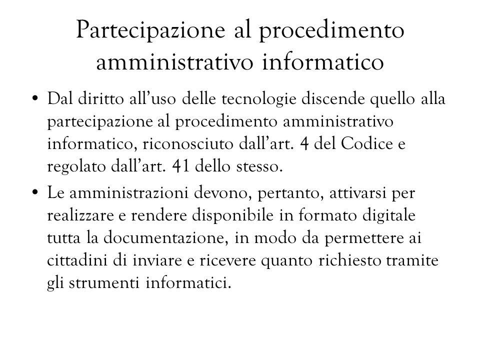 Partecipazione al procedimento amministrativo informatico
