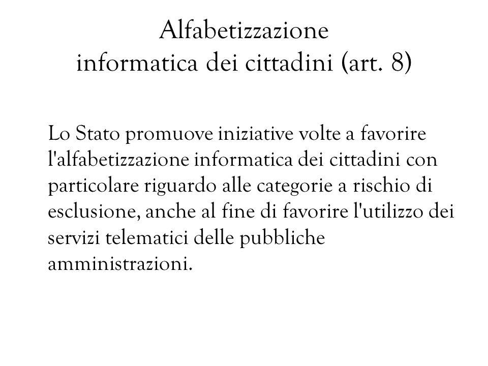 Alfabetizzazione informatica dei cittadini (art. 8)