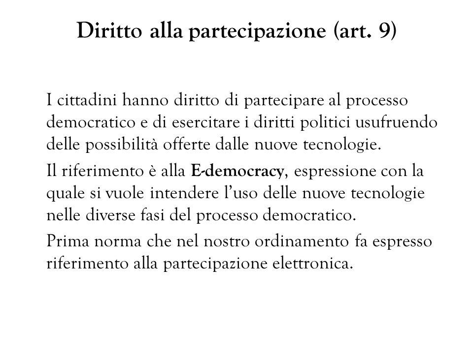Diritto alla partecipazione (art. 9)