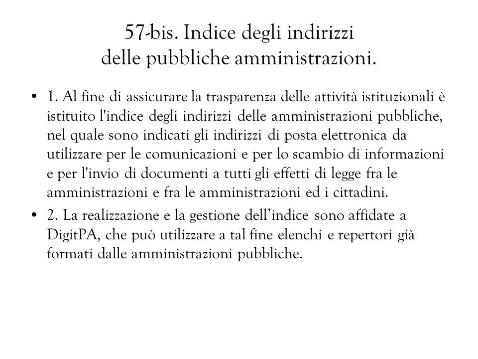 57-bis. Indice degli indirizzi delle pubbliche amministrazioni.