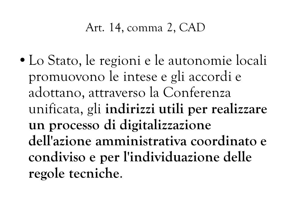 Art. 14, comma 2, CAD