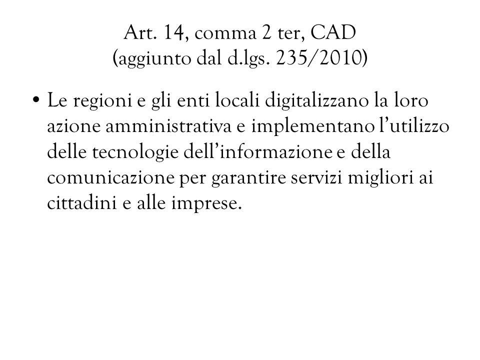 Art. 14, comma 2 ter, CAD (aggiunto dal d.lgs. 235/2010)