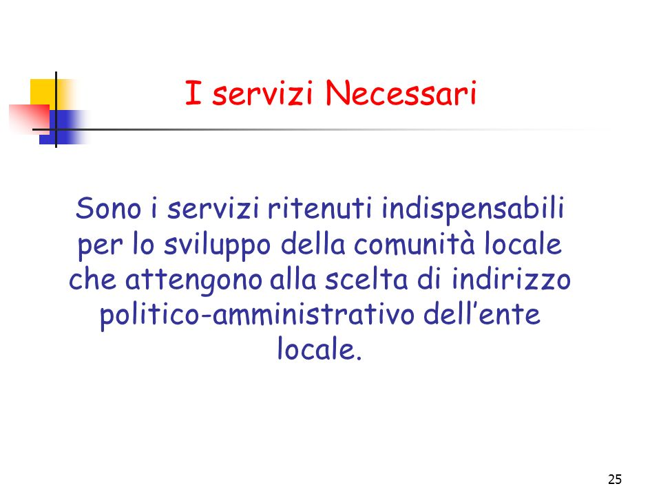 I servizi Necessari