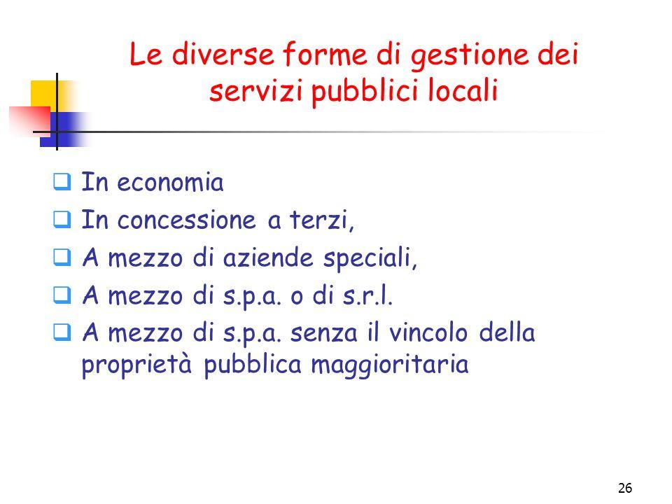 Le diverse forme di gestione dei servizi pubblici locali