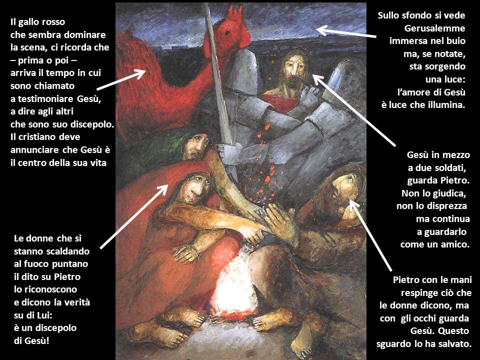 Sullo sfondo si vede Gerusalemme. immersa nel buio. ma, se notate, sta sorgendo. una luce: l'amore di Gesù.