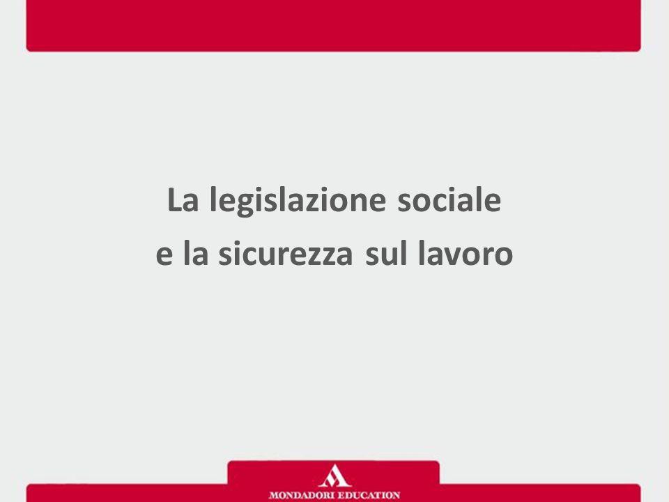 La legislazione sociale e la sicurezza sul lavoro