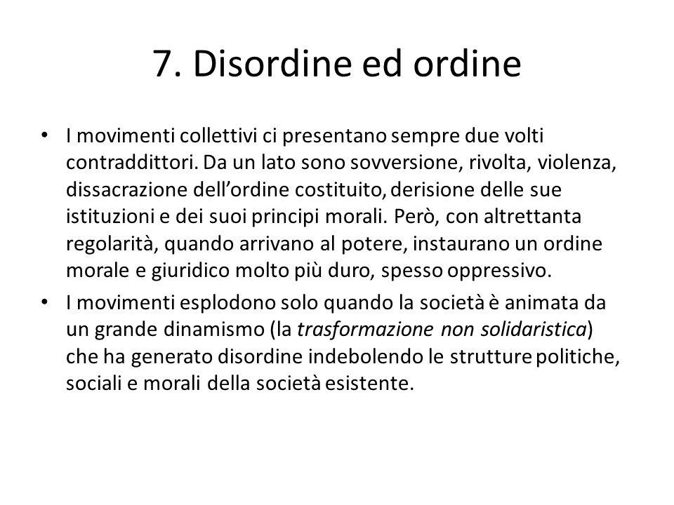 7. Disordine ed ordine