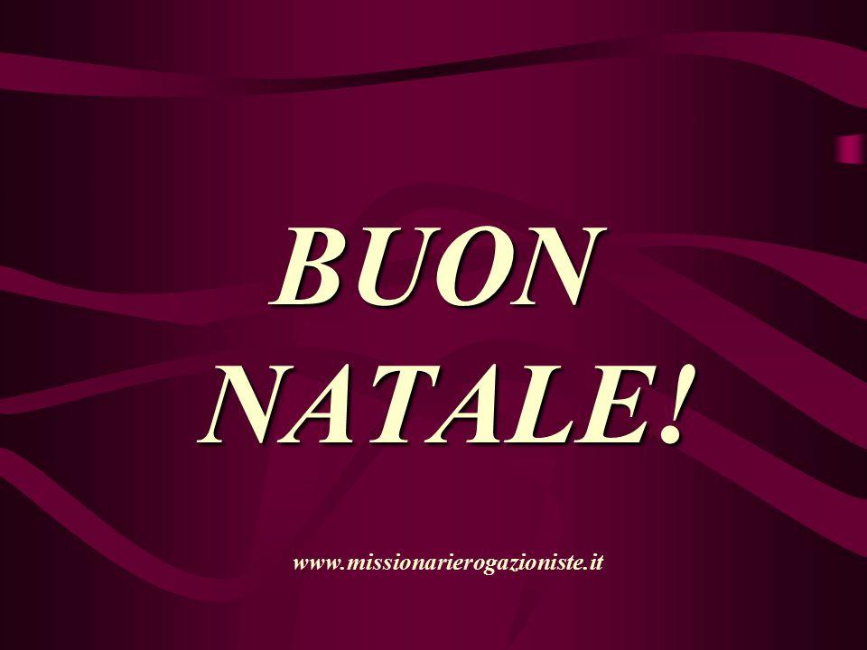 BUON NATALE! www.missionarierogazioniste.it