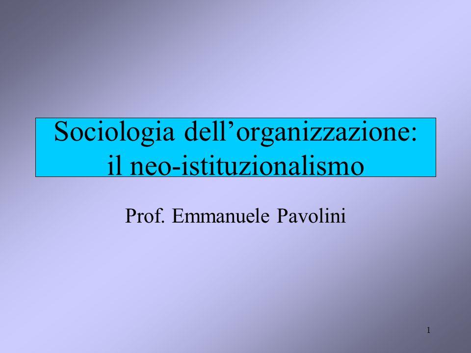 Sociologia dell'organizzazione: il neo-istituzionalismo