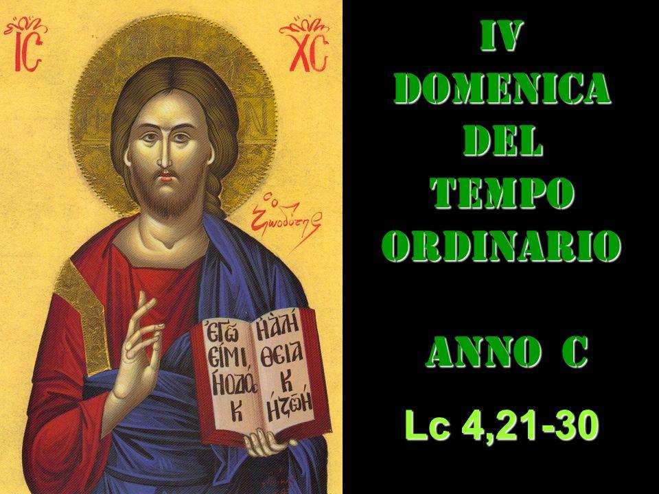 IV DOMENICA DEL TEMPO ORDINARIO ANNO C