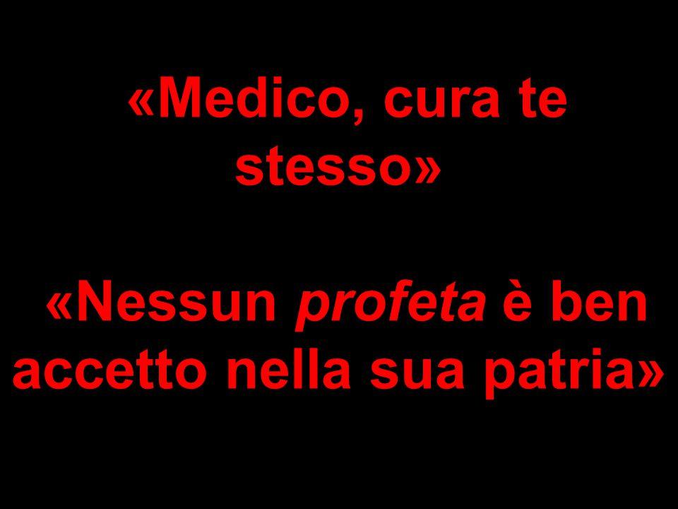 «Medico, cura te stesso»