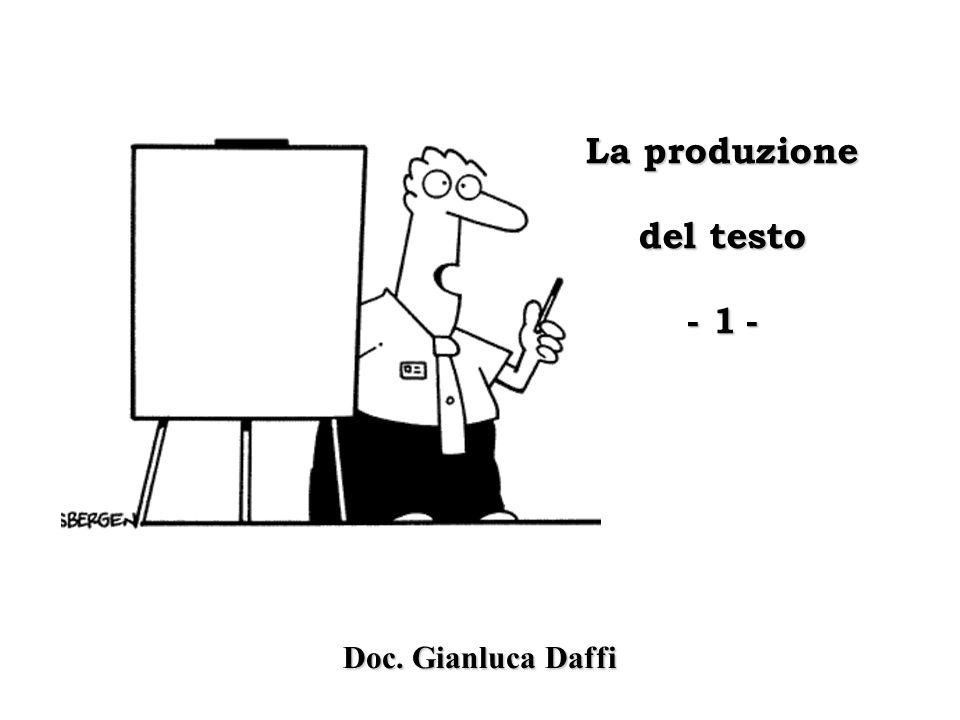 La produzione del testo - 1 -