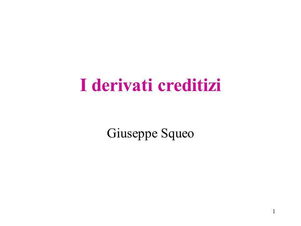 I derivati creditizi Giuseppe Squeo