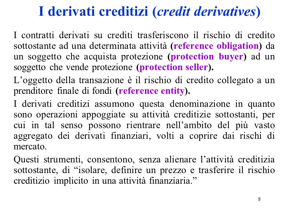 I derivati creditizi (credit derivatives)