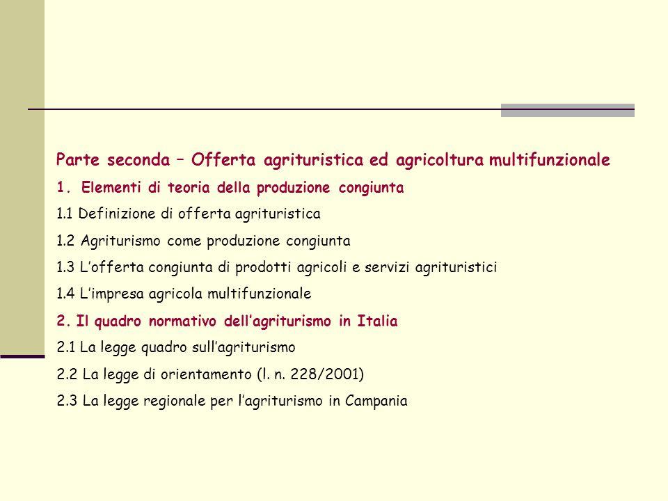Parte seconda – Offerta agrituristica ed agricoltura multifunzionale