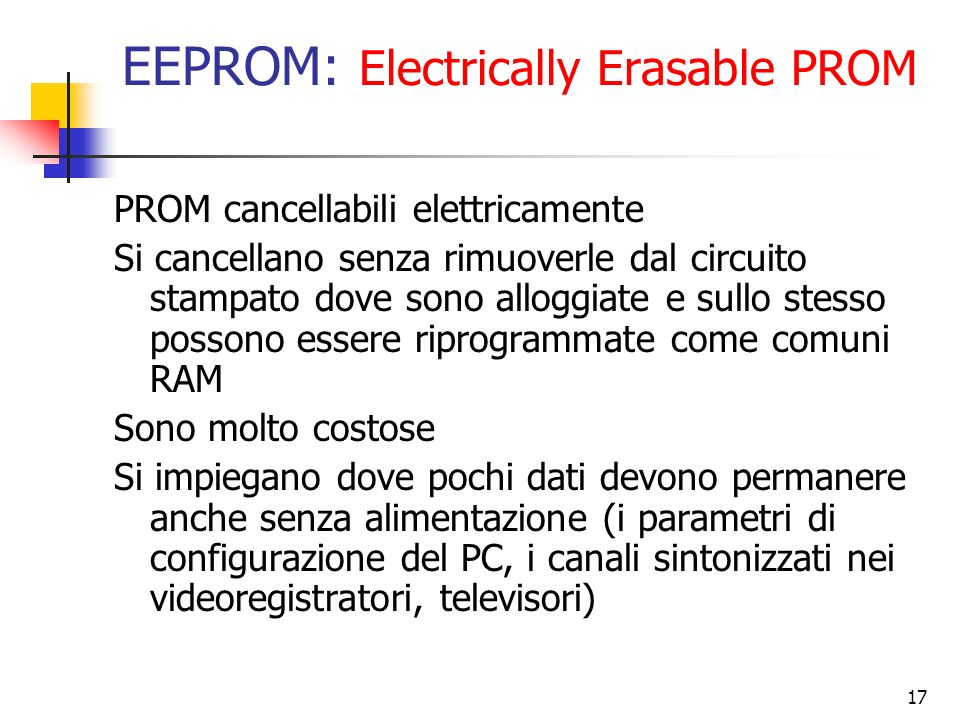 EEPROM: Electrically Erasable PROM