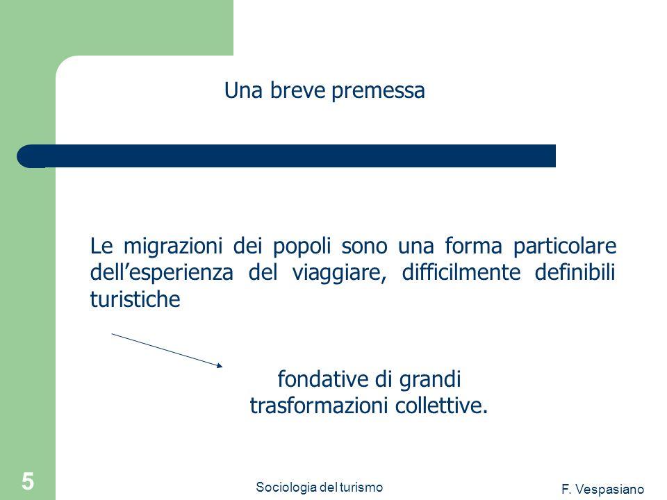 fondative di grandi trasformazioni collettive.