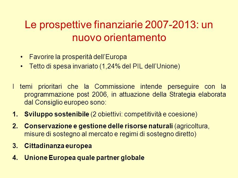 Le prospettive finanziarie 2007-2013: un nuovo orientamento