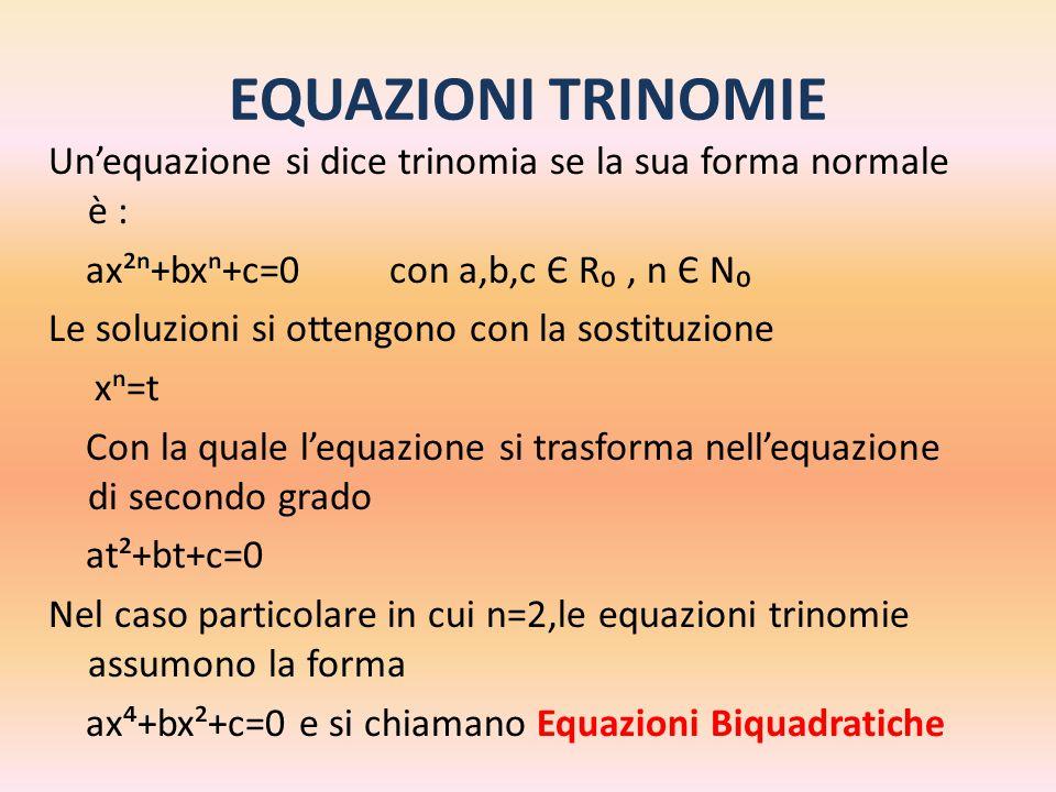 EQUAZIONI TRINOMIE