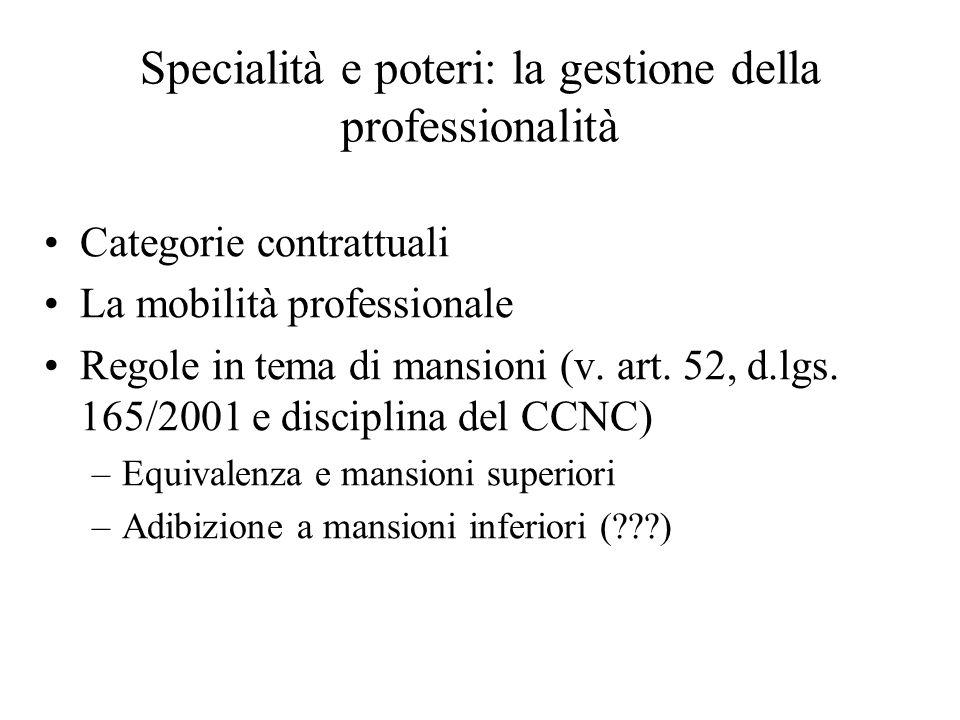 Specialità e poteri: la gestione della professionalità