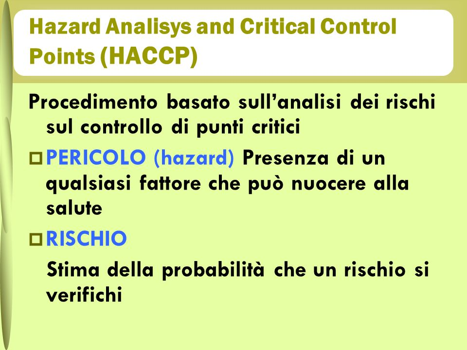 Hazard Analisys and Critical Control Points (HACCP)
