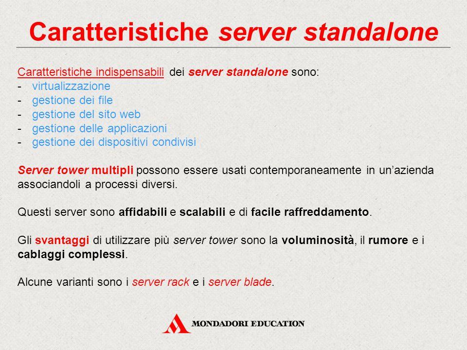 Caratteristiche server standalone