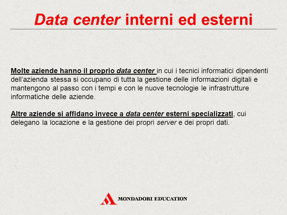 Data center interni ed esterni