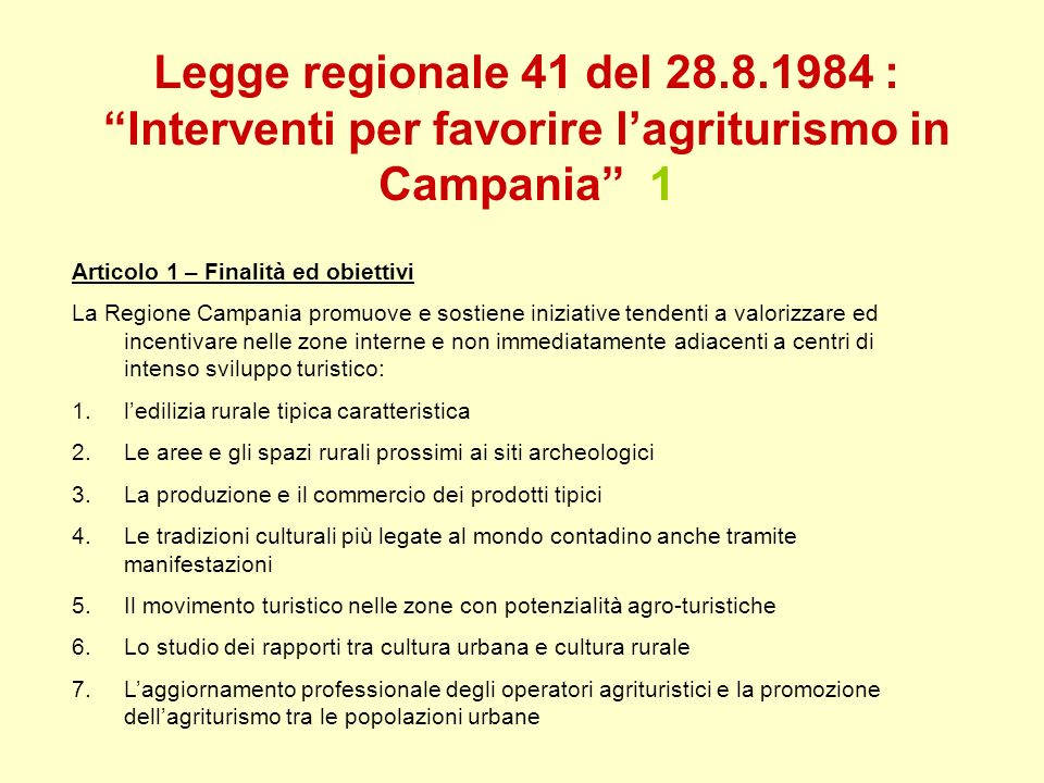 Legge regionale 41 del 28.8.1984 : Interventi per favorire l'agriturismo in Campania 1