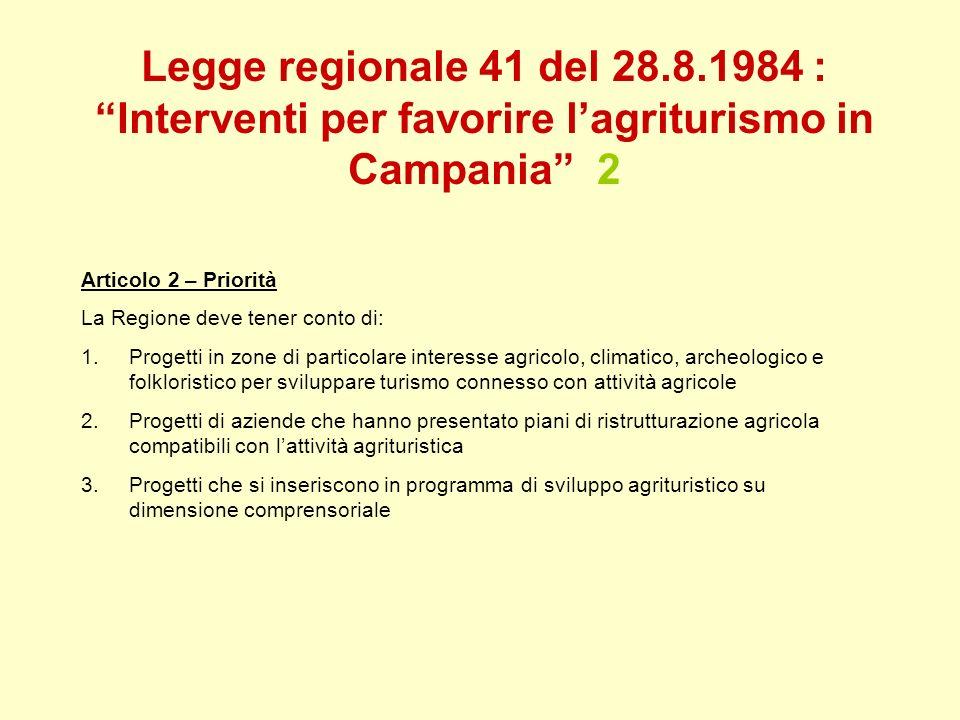 Legge regionale 41 del 28.8.1984 : Interventi per favorire l'agriturismo in Campania 2
