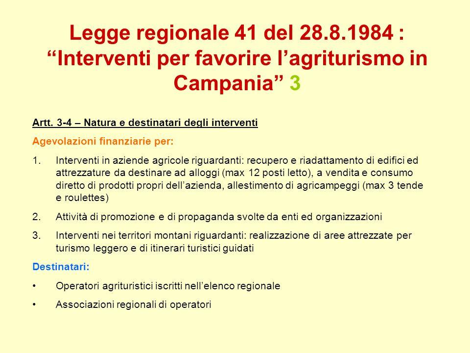 Legge regionale 41 del 28.8.1984 : Interventi per favorire l'agriturismo in Campania 3