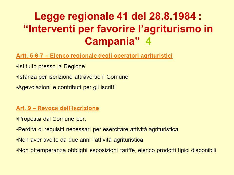 Legge regionale 41 del 28.8.1984 : Interventi per favorire l'agriturismo in Campania 4