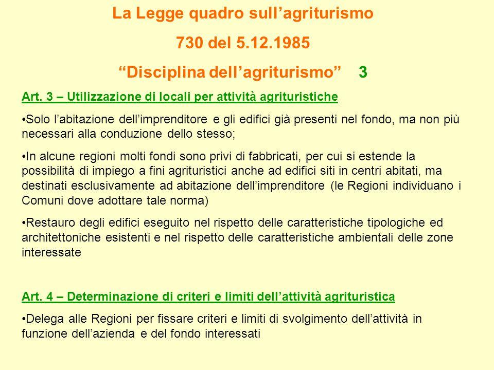 La Legge quadro sull'agriturismo Disciplina dell'agriturismo 3