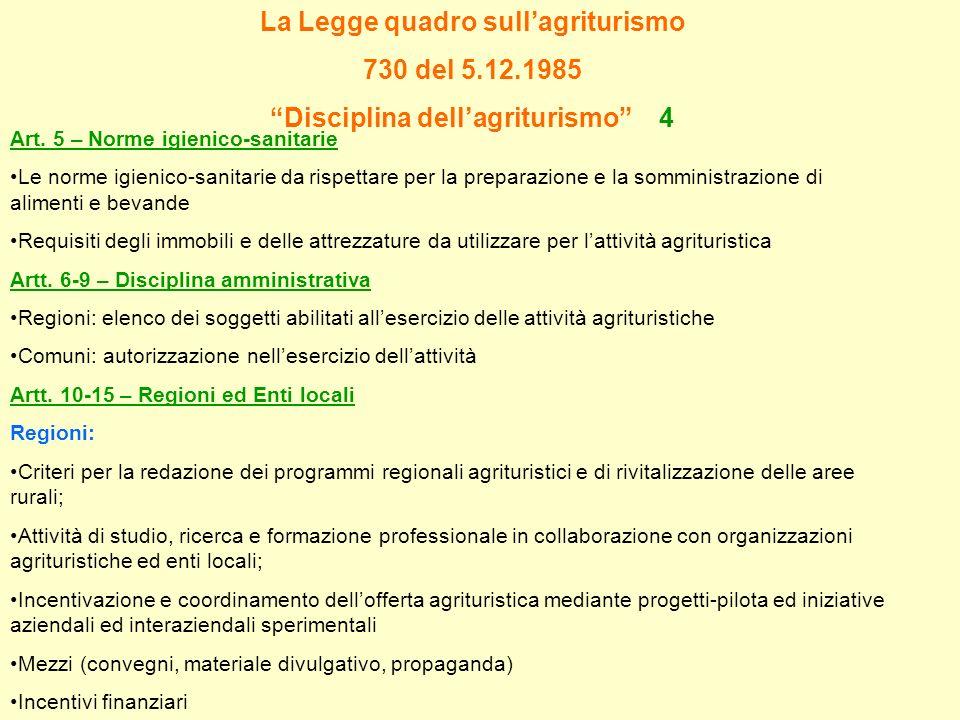 La Legge quadro sull'agriturismo Disciplina dell'agriturismo 4