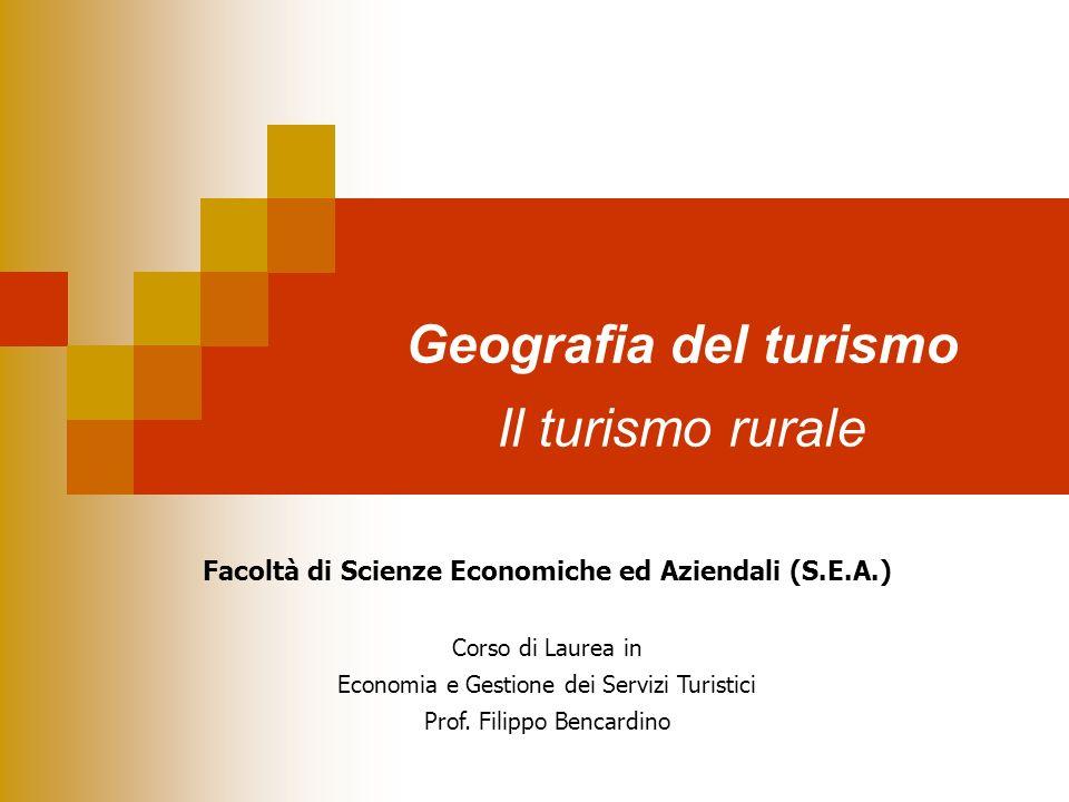 Geografia del turismo Il turismo rurale