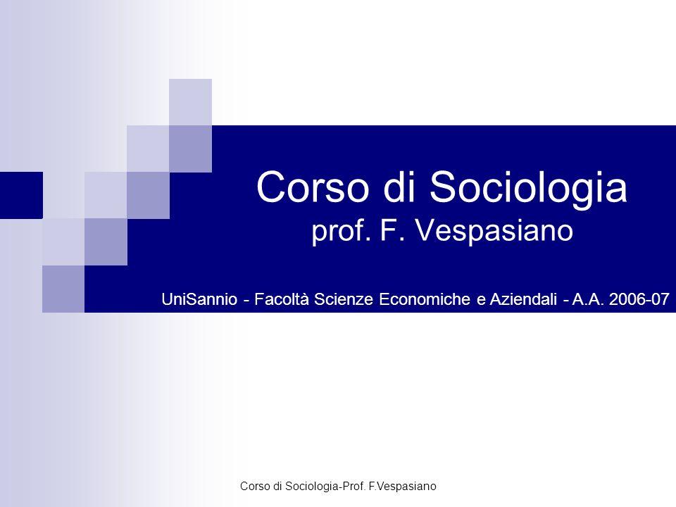 Corso di Sociologia prof. F. Vespasiano