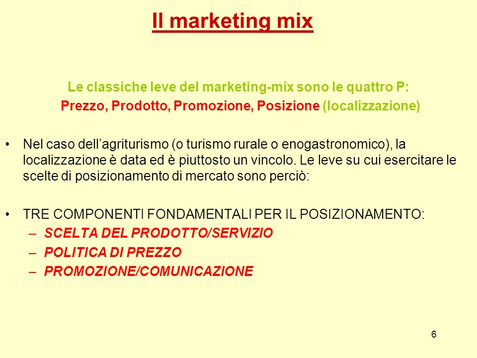 Le classiche leve del marketing-mix sono le quattro P: