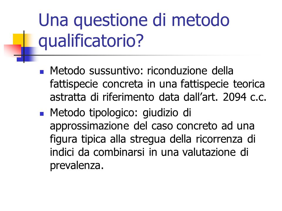 Una questione di metodo qualificatorio