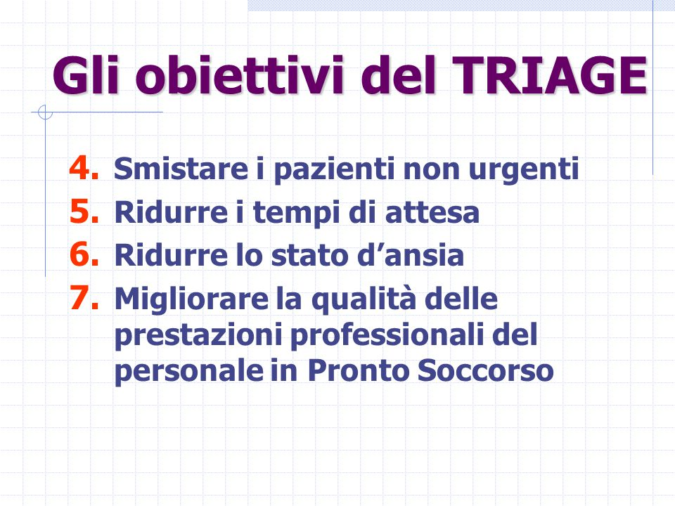 Gli obiettivi del TRIAGE