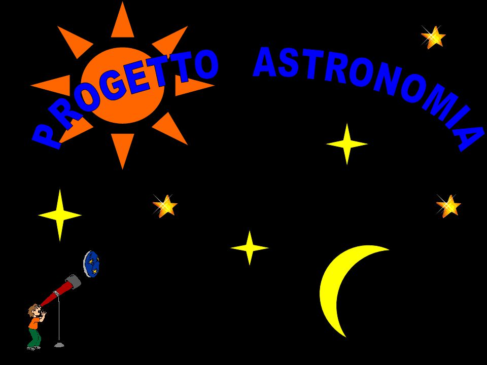 PROGETTO ASTRONOMIA