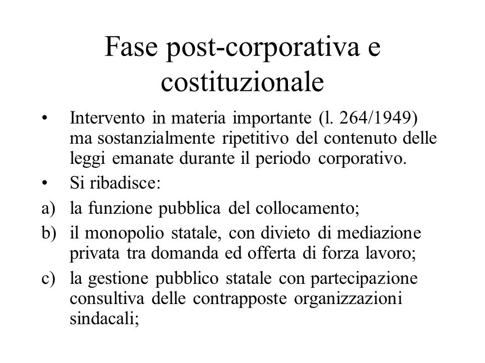 Fase post-corporativa e costituzionale