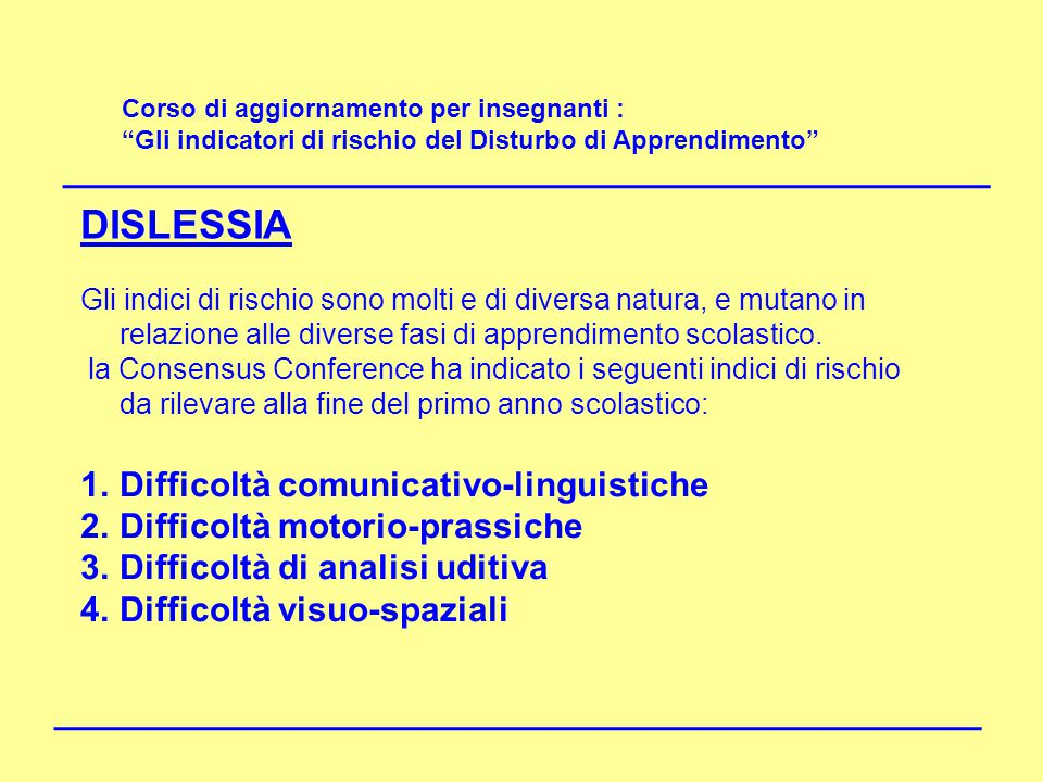 DISLESSIA DISLESSIA Difficoltà comunicativo-linguistiche