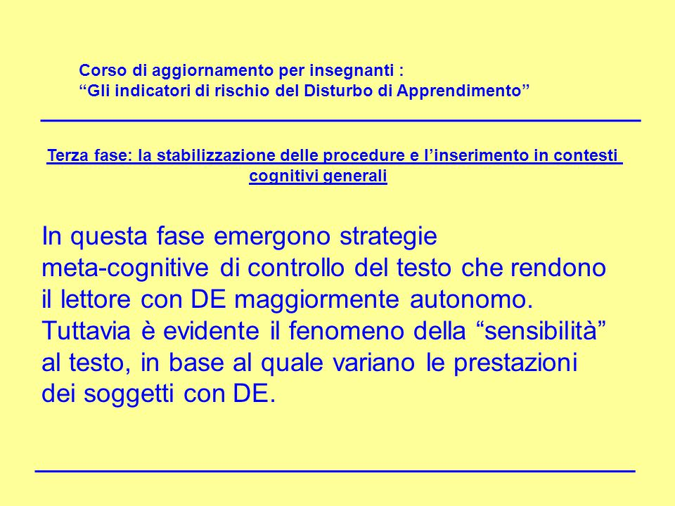 In questa fase emergono strategie