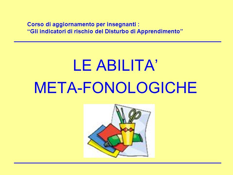 LE ABILITA' META-FONOLOGICHE