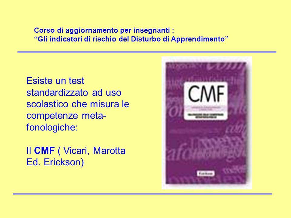 Il CMF ( Vicari, Marotta Ed. Erickson)