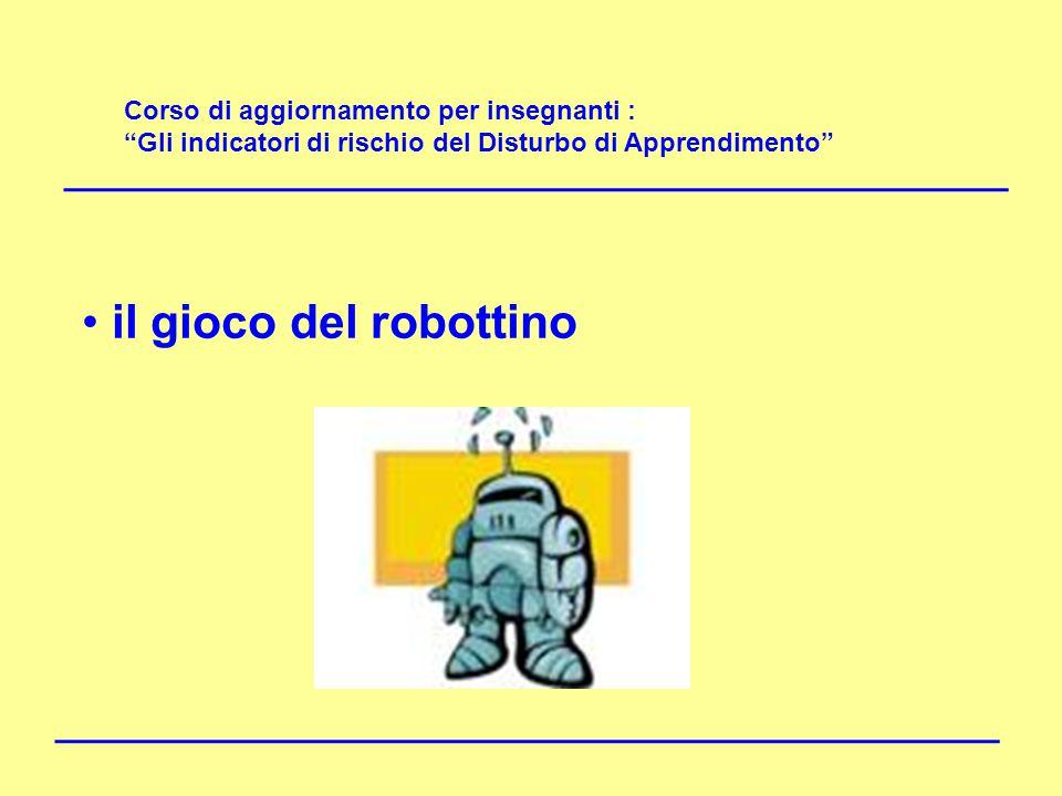 il gioco del robottino DISLESSIA