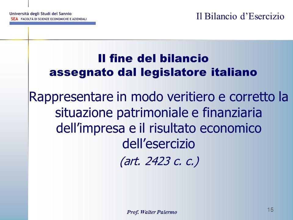 Il fine del bilancio assegnato dal legislatore italiano